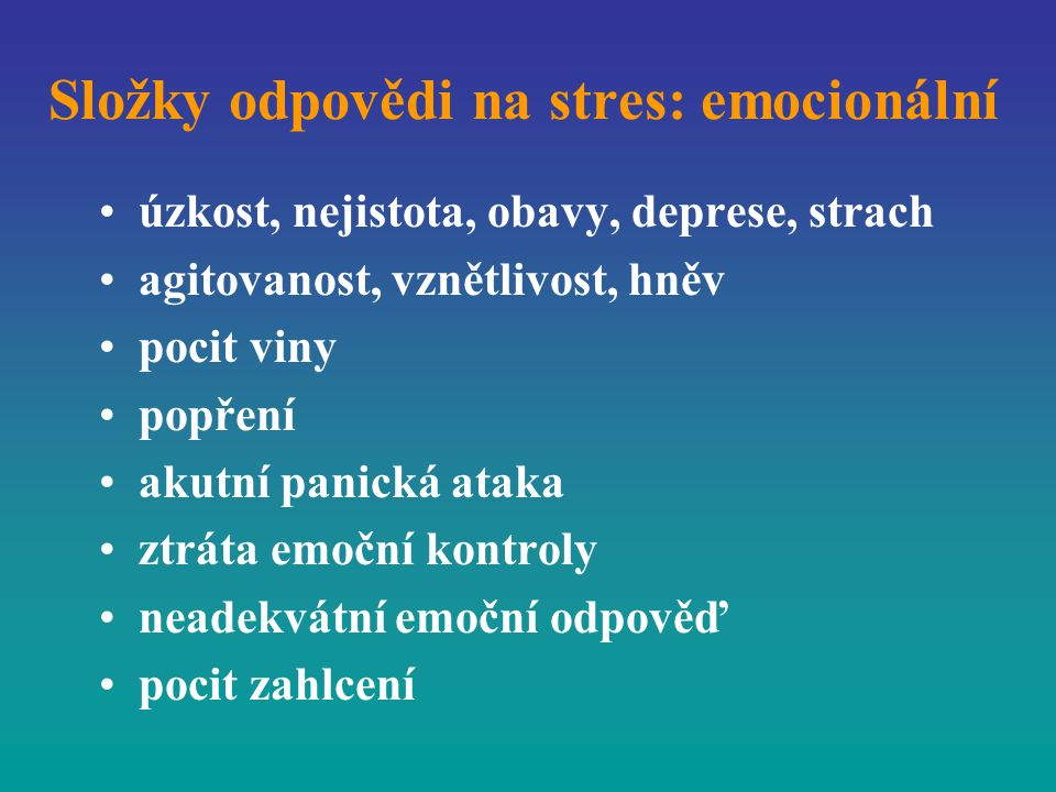 Složky odpovědi na stres: emocionální