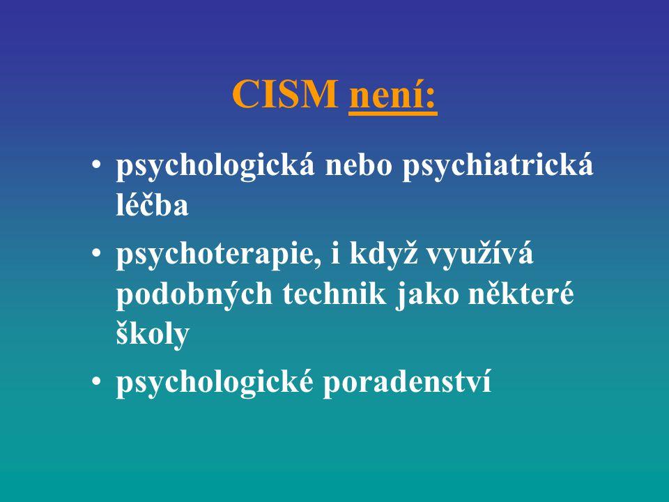 CISM není: psychologická nebo psychiatrická léčba