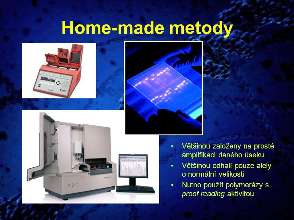 Home-made metody Většinou založeny na prosté amplifikaci daného úseku