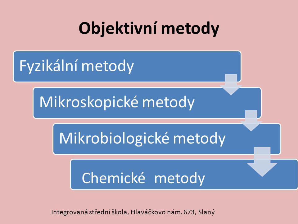 Objektivní metody Chemické metody