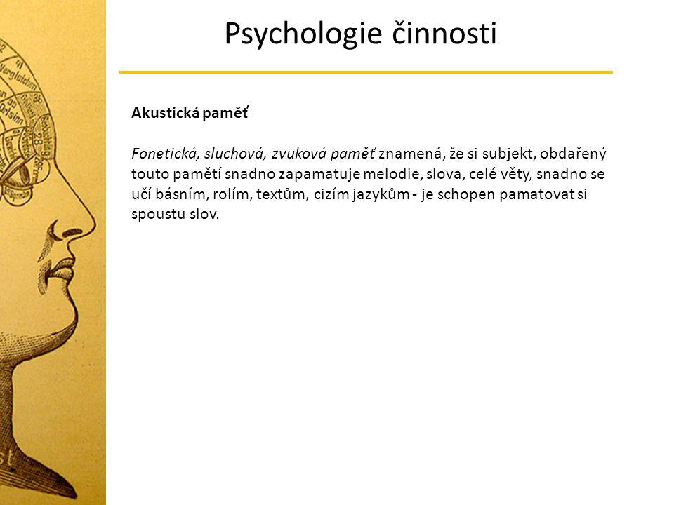 Psychologie činnosti Akustická paměť