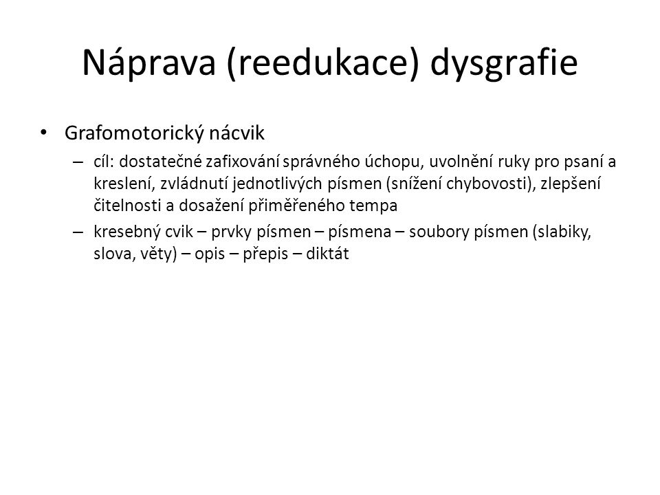 Náprava (reedukace) dysgrafie