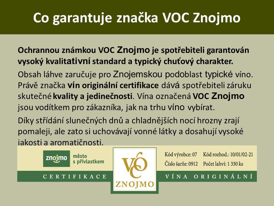 Co garantuje značka VOC Znojmo