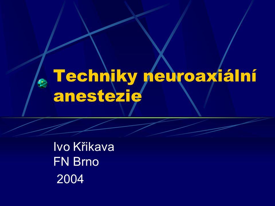 Techniky neuroaxiální anestezie