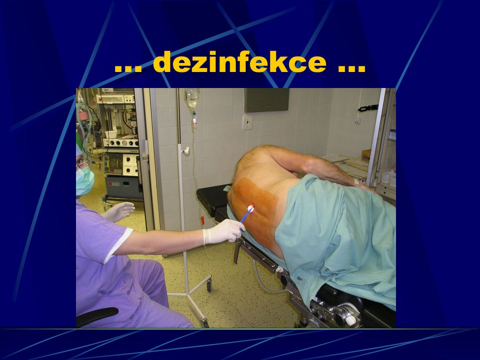 ... dezinfekce ...