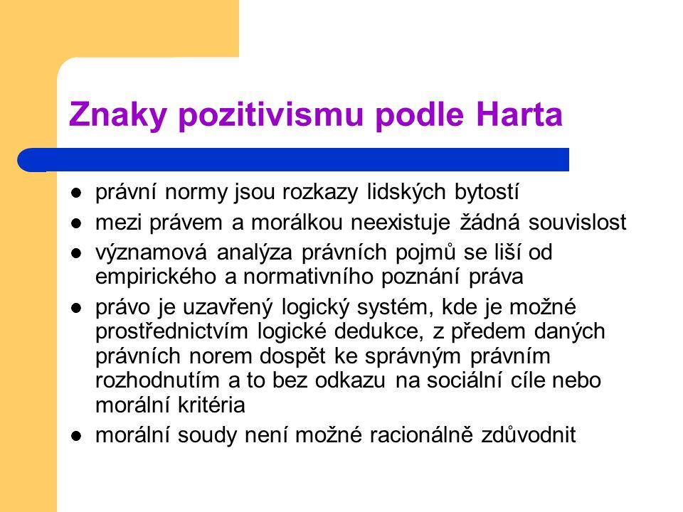 Znaky pozitivismu podle Harta