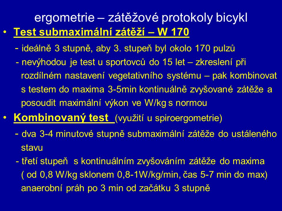 ergometrie – zátěžové protokoly bicykl