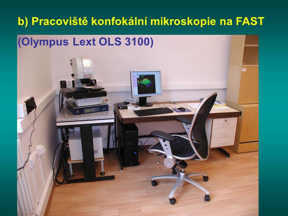 b) Pracoviště konfokální mikroskopie na FAST