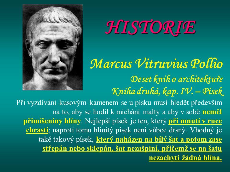 HISTORIE Marcus Vitruvius Pollio Deset knih o architektuře