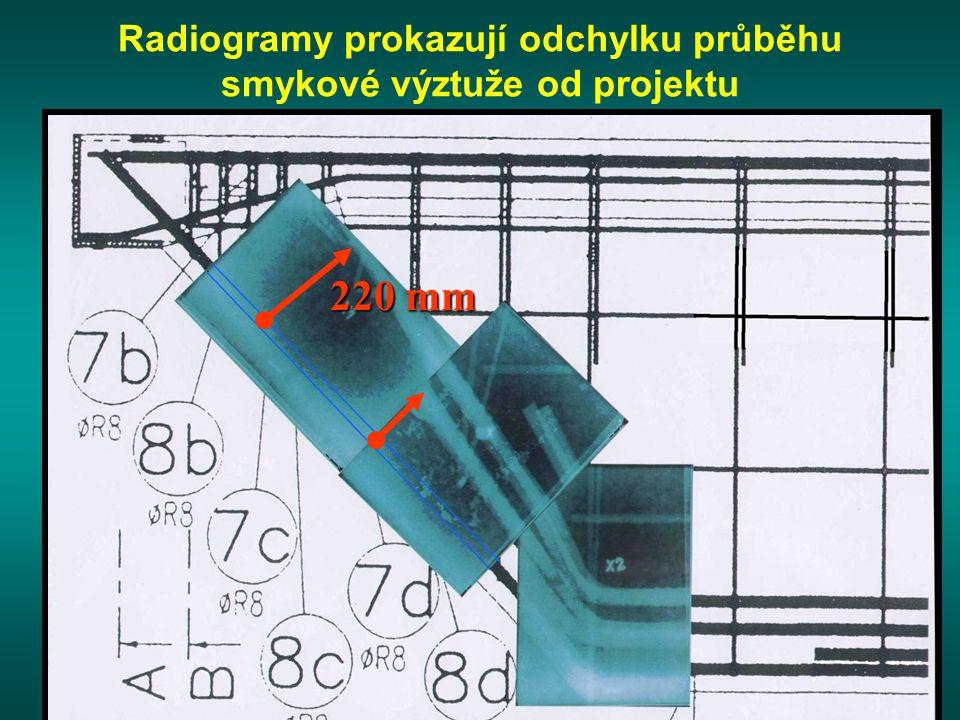Radiogramy prokazují odchylku průběhu smykové výztuže od projektu