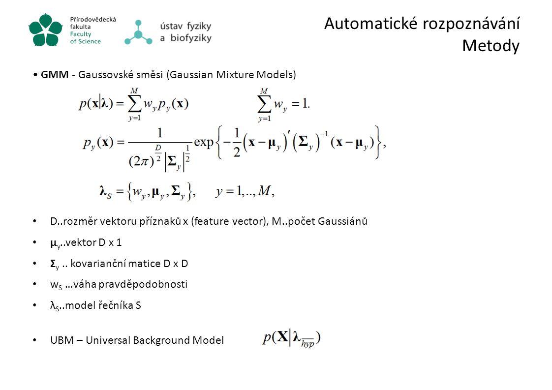 Automatické rozpoznávání Metody