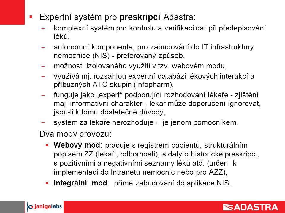Expertní systém pro preskripci Adastra:
