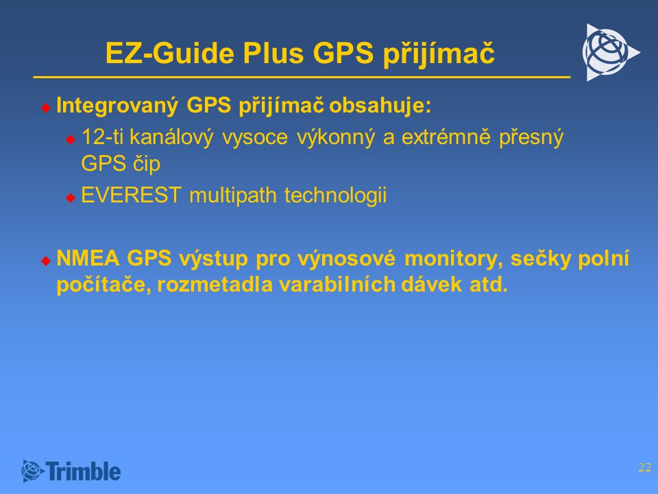 EZ-Guide Plus GPS přijímač