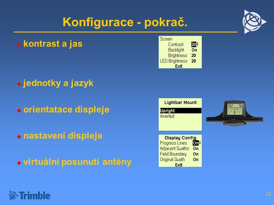 Konfigurace - pokrač. kontrast a jas jednotky a jazyk