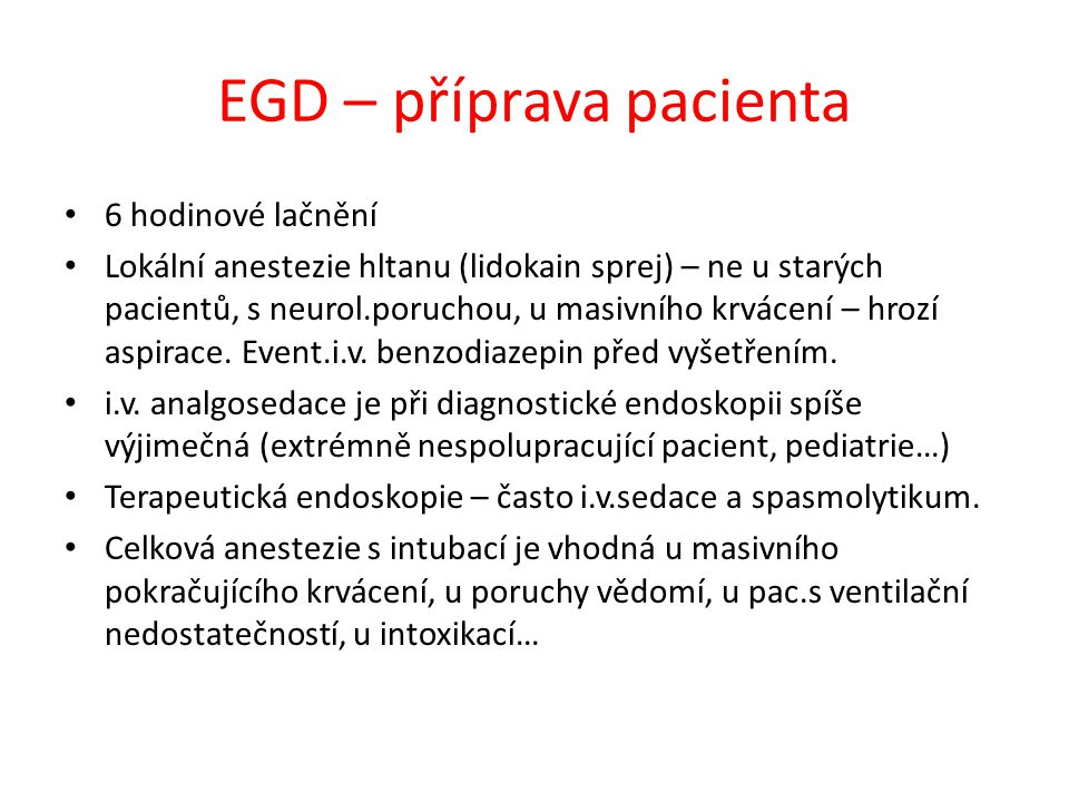 EGD – příprava pacienta