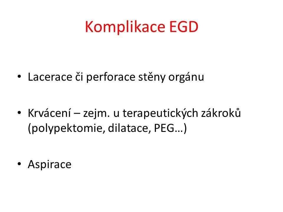 Komplikace EGD Lacerace či perforace stěny orgánu
