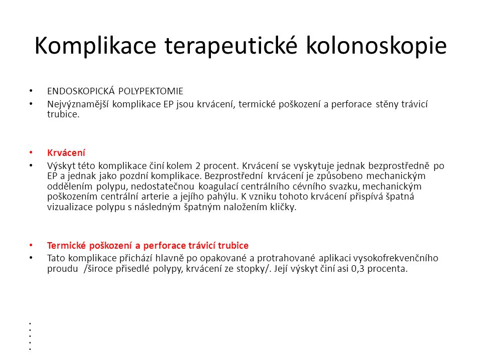 Komplikace terapeutické kolonoskopie