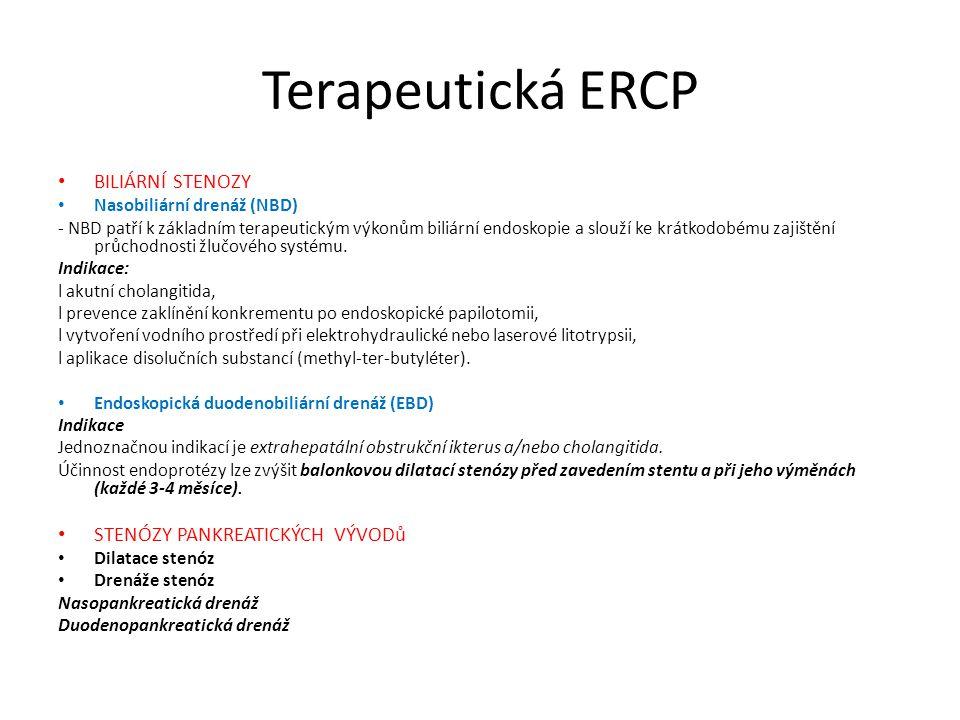 Terapeutická ERCP BILIÁRNÍ STENOZY STENÓZY PANKREATICKÝCH VÝVODů