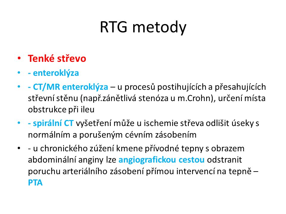 RTG metody Tenké střevo - enteroklýza
