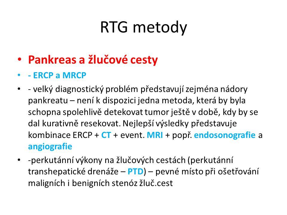 RTG metody Pankreas a žlučové cesty - ERCP a MRCP