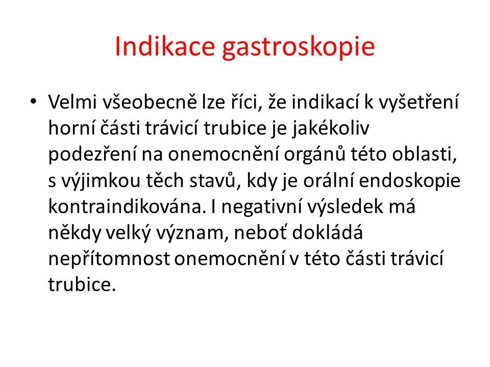Indikace gastroskopie