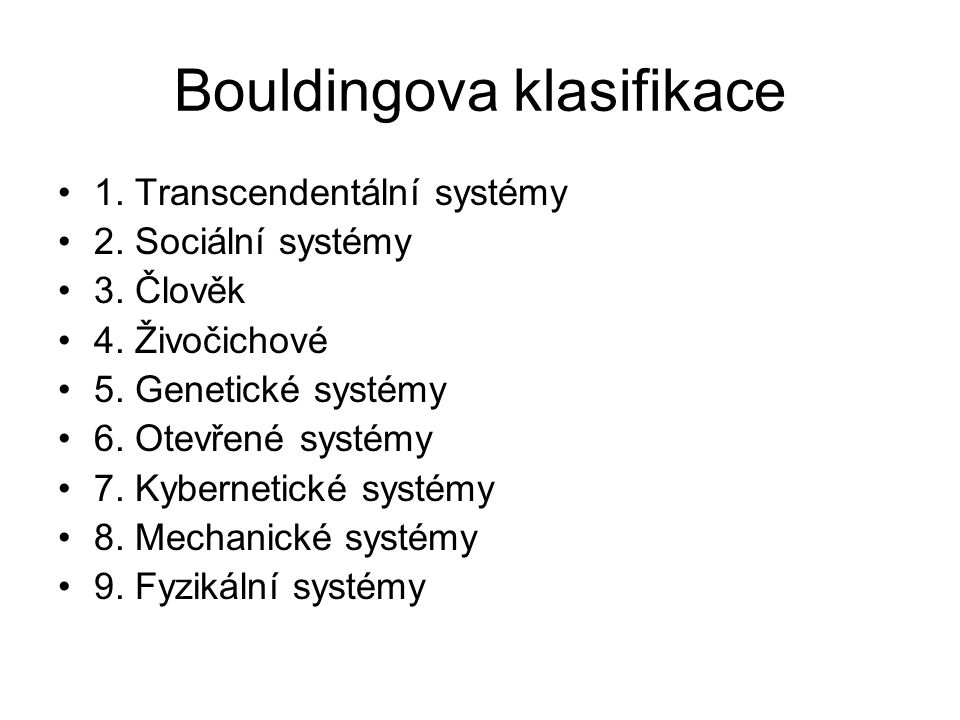 Bouldingova klasifikace