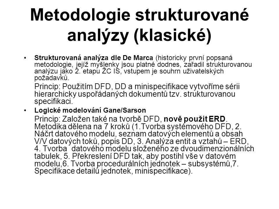Metodologie strukturované analýzy (klasické)