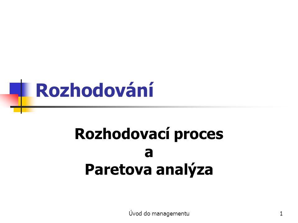 Rozhodovací proces a Paretova analýza