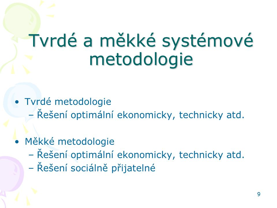 Tvrdé a měkké systémové metodologie