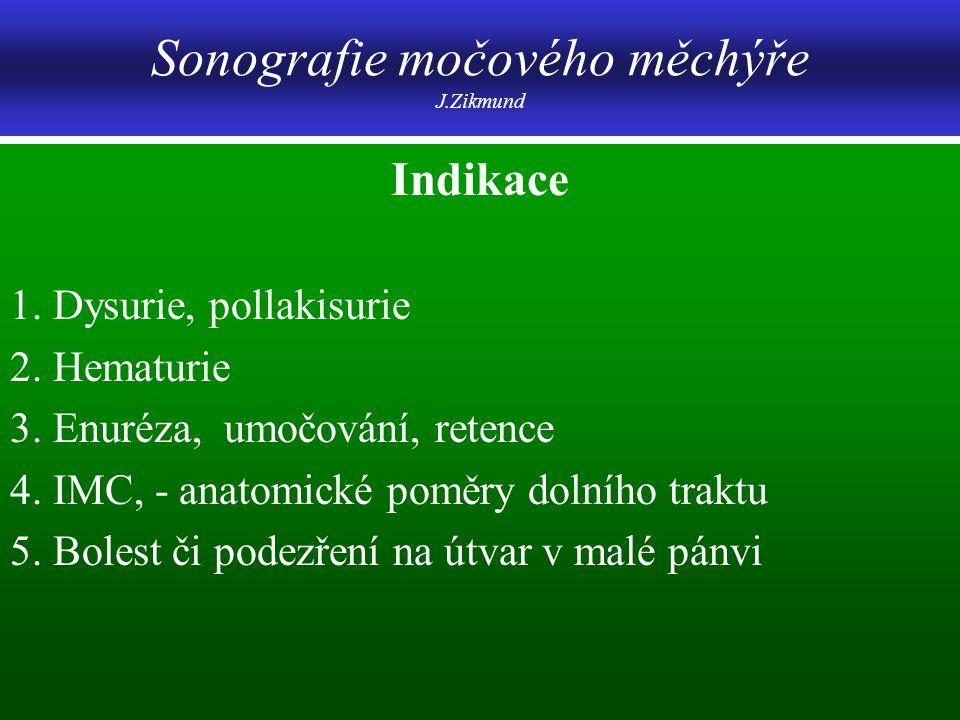 Sonografie močového měchýře J.Zikmund