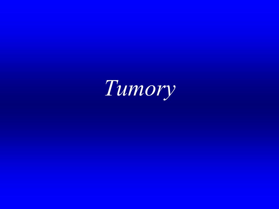 Tumory .