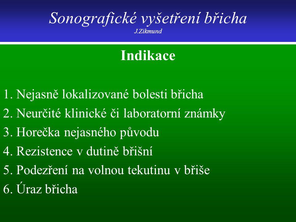 Sonografické vyšetření břicha J.Zikmund