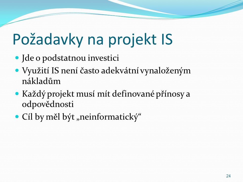 Požadavky na projekt IS