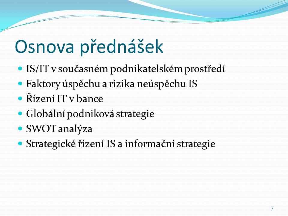 Osnova přednášek IS/IT v současném podnikatelském prostředí