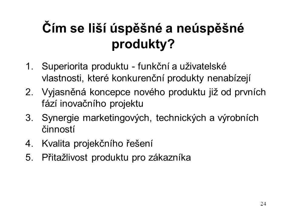 Čím se liší úspěšné a neúspěšné produkty