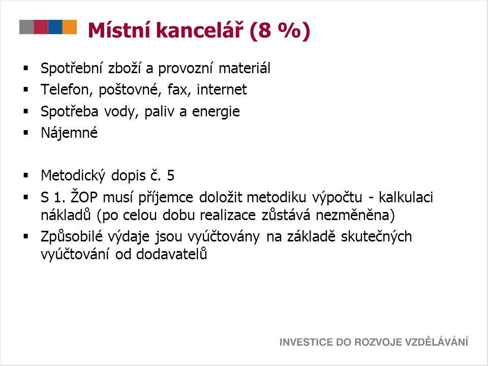 Místní kancelář (8 %) Spotřební zboží a provozní materiál
