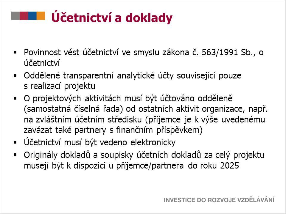 Účetnictví a doklady Povinnost vést účetnictví ve smyslu zákona č. 563/1991 Sb., o účetnictví.