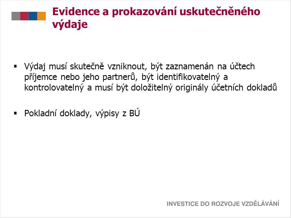 Evidence a prokazování uskutečněného výdaje