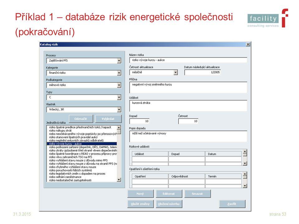 Příklad 1 – databáze rizik energetické společnosti (pokračování)