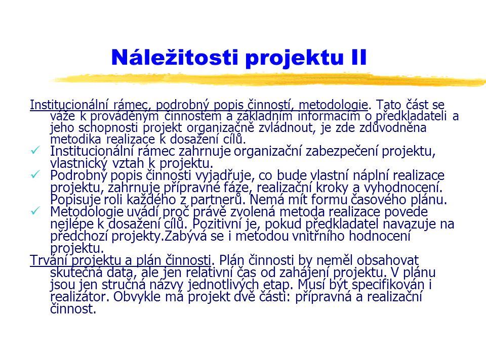 Náležitosti projektu II