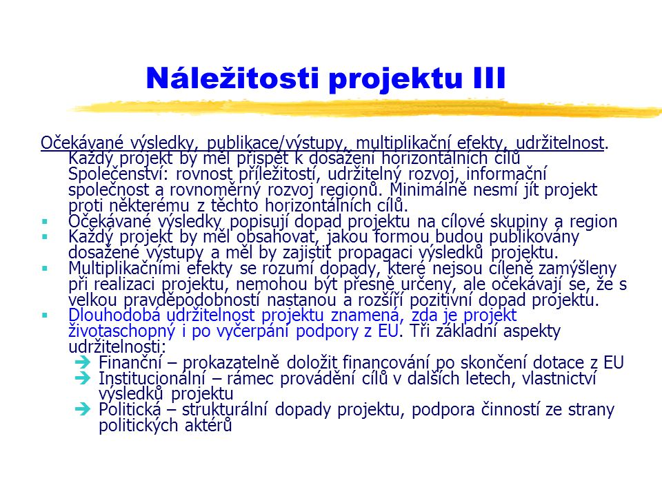 Náležitosti projektu III