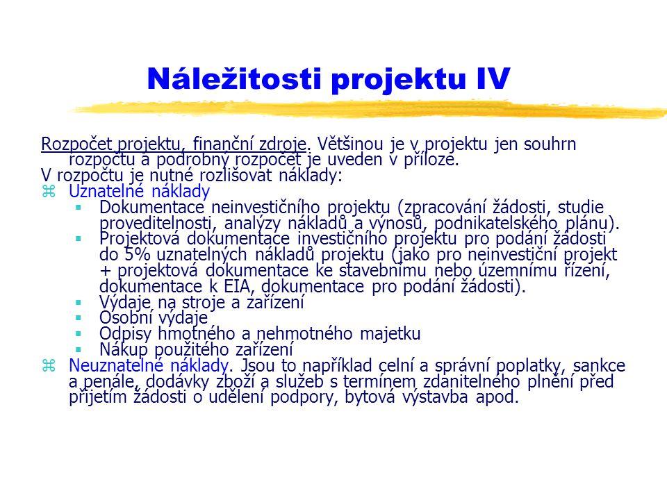 Náležitosti projektu IV