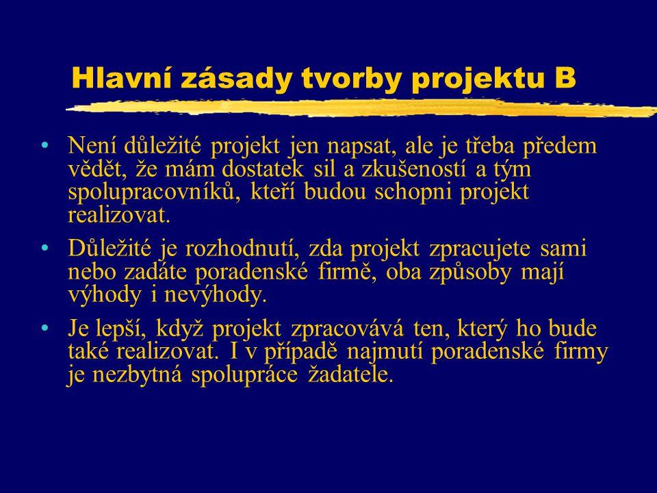 Hlavní zásady tvorby projektu B