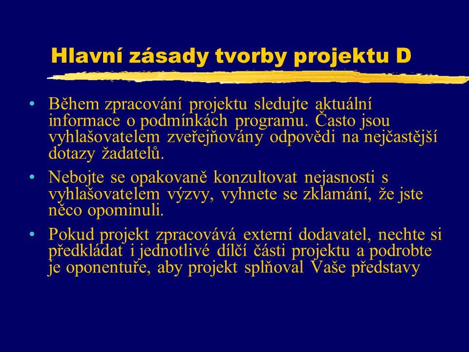 Hlavní zásady tvorby projektu D