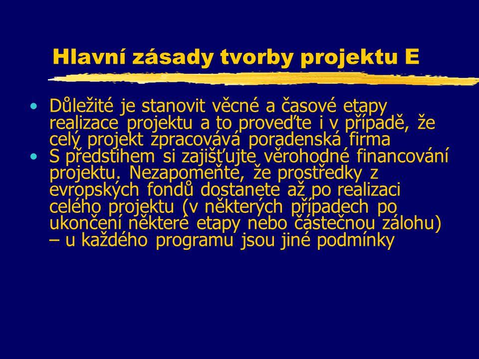 Hlavní zásady tvorby projektu E