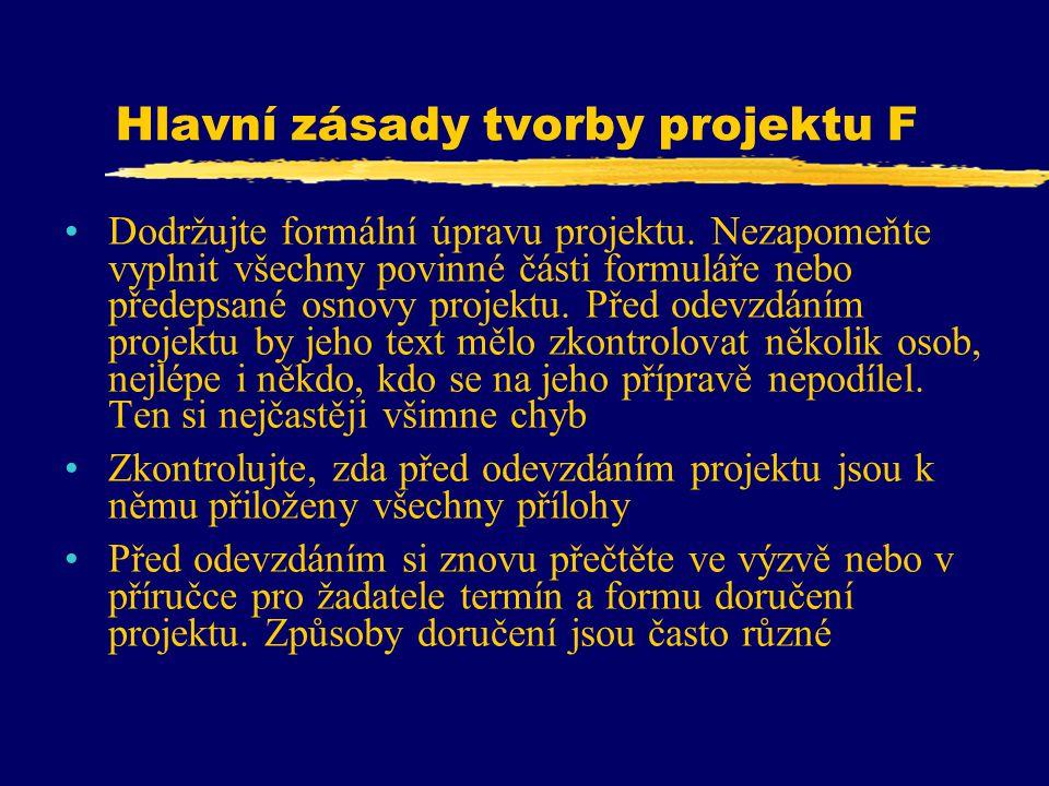 Hlavní zásady tvorby projektu F
