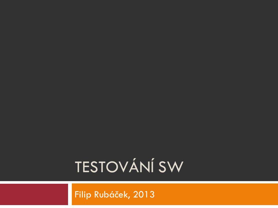 Testování SW Filip Rubáček, 2013