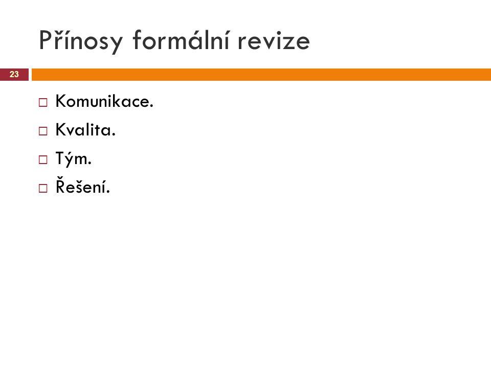 Přínosy formální revize