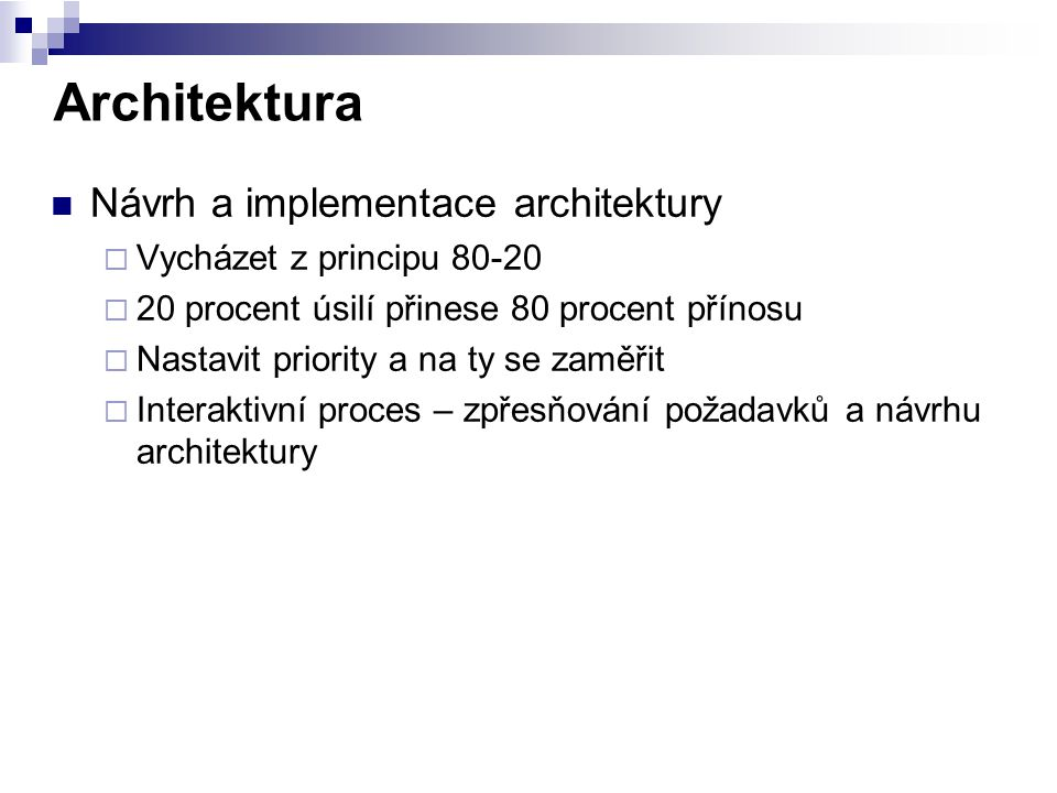 Architektura Návrh a implementace architektury
