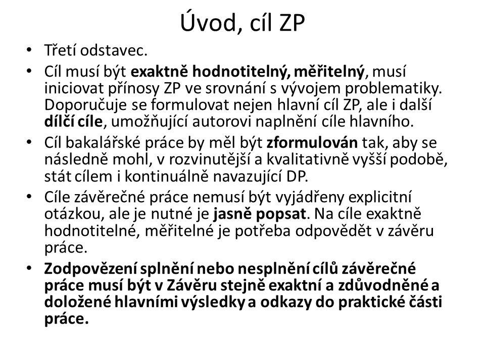 Úvod, cíl ZP Třetí odstavec.